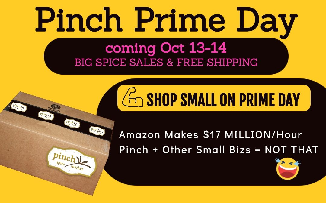 Coming Soon: Pinch Prime Day  |  Tues Oct 13-14