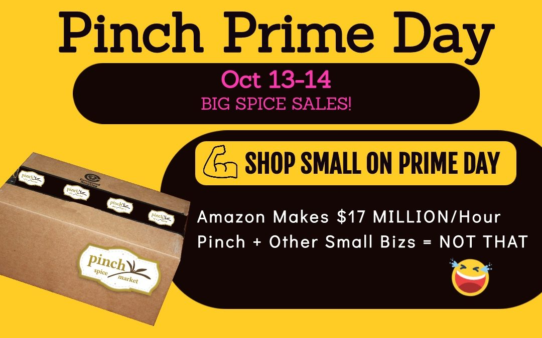 Pinch Prime Day is Here: Save $10, $15, $20!
