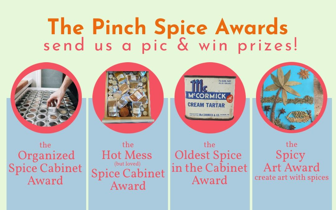 The First Annual Pinch Spice Awards ~ Enter & Win!