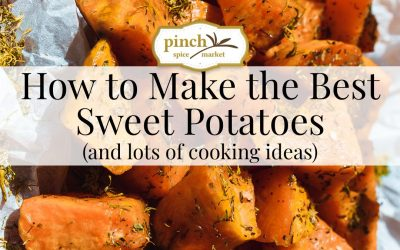 How to Make the Best Sweet Potatoes