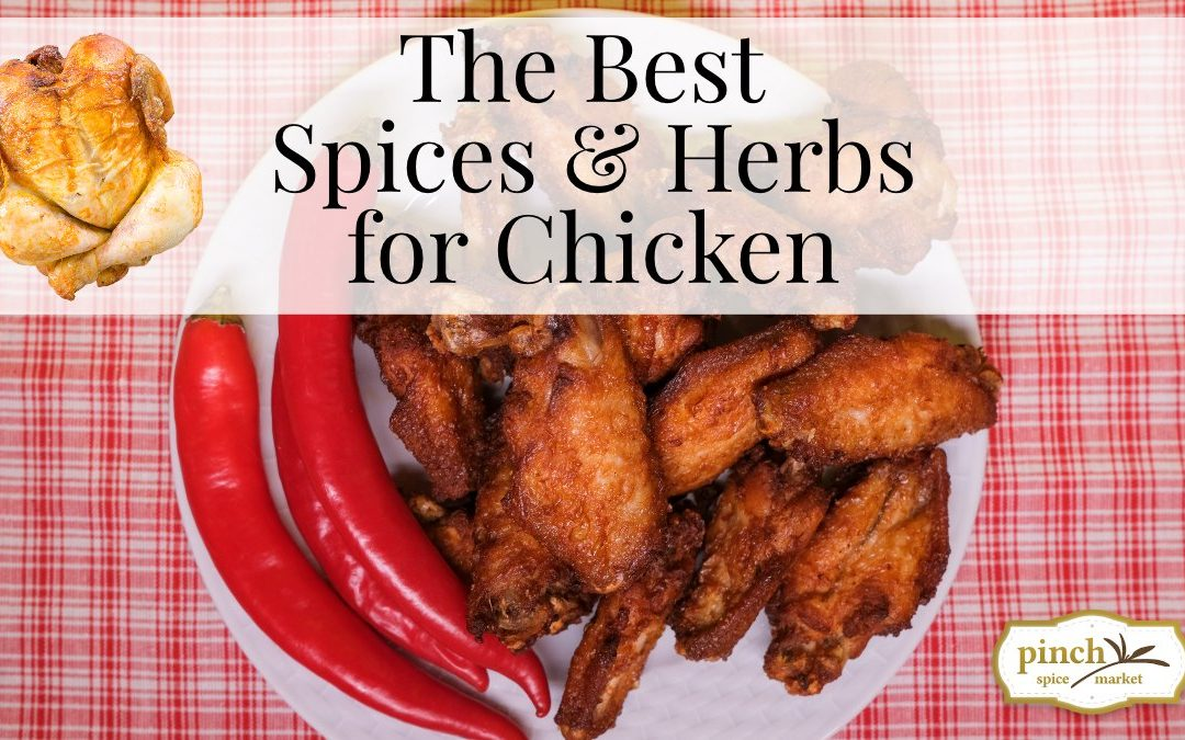 How to Cook The Best Chicken: Cooking Techniques & Spices to Use