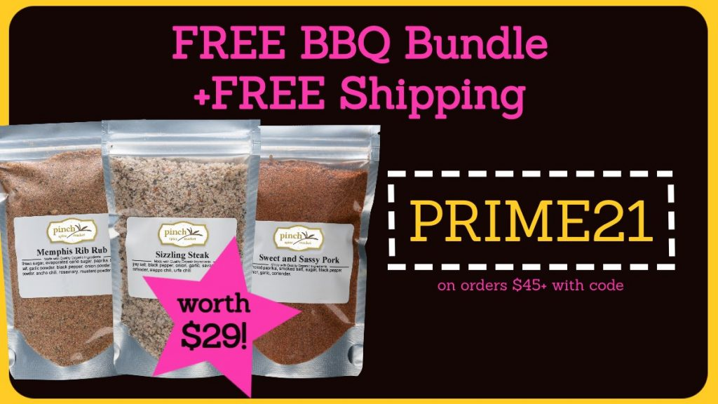 Use Code PRIME21 for free BBQ bundle and shipping